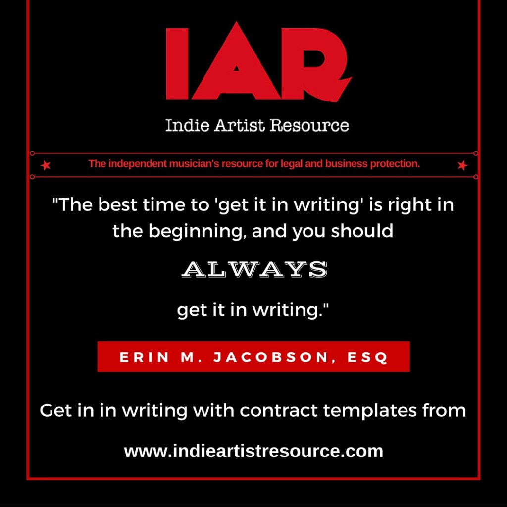Indie Artist Resource - Get It In Writing